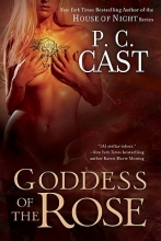 Cast, P. C. Goddess of the Rose