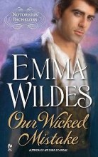 Wildes, Emma Our Wicked Mistake