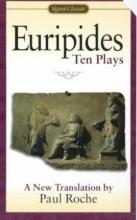 Euripides Euripides Ten Plays
