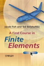 Fish, Jacob A First Course in Finite Elements