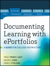 Tracy Penny Light,   Helen L. Chen,   John C. Ittelson Documenting Learning with ePortfolios
