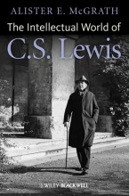 McGrath, Alister E Intellectual World of C. S. Lewis