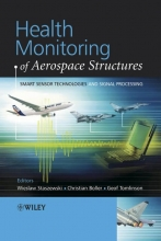 Staszewski, Wieslaw Health Monitoring of Aerospace Structures