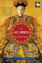 Min, Anchee The Last Empress