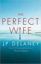 J.P.  Delaney The Perfect Wife