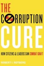 Robert I. Rotberg The Corruption Cure