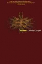 Cooper, Dennis Guide