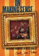 Martinez, Ernesto Javier On Making Sense