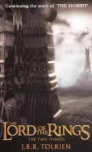 Tolkien, J. R. R. The Two Towers
