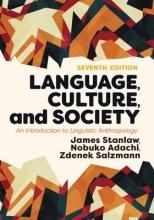 James Stanlaw,   Nobuko Adachi,   Zdenek Salzmann Language, Culture, and Society