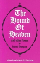Thompson, Francis The Hound of Heaven and Other Poems