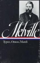 Melville, Herman Typee, Omoo, Mardi