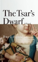 Fogtdal, Peter H. The Tsar`s Dwarf