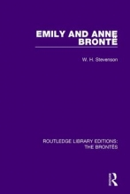 Stevenson, W. H. Emily and Anne Bronte