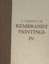A Corpus of Rembrandt Paintings IV