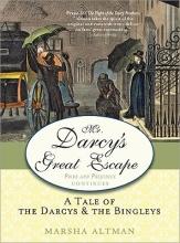 Altman, Marsha Mr. Darcy`s Great Escape