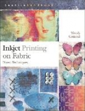 Cotterill, Wendy Inkjet Printing on Fabric