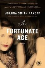 Rakoff, Joanna Smith A Fortunate Age