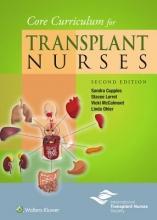 Lerret, Stacee Core Curriculum for Transplant Nurses