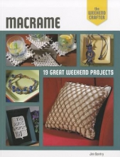Jim Gentry The Weekend Crafter: Macrame