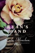 Meacham, Leila Ryan`s Hand