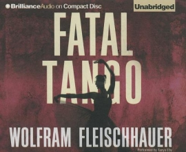 Fleischhauer, Wolfram Fatal Tango