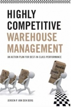 Van Den Berg, Jeroen P. Highly Competitive Warehouse Management