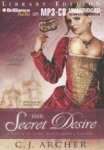 Archer, C. J. Her Secret Desire