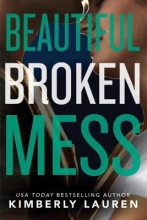Lauren, Kimberly Beautiful Broken Mess