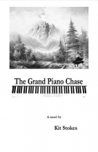 Stokes, Kit The Grand Piano Chase