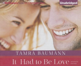 Baumann, Tamra It Had to Be Love