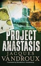 Vandroux, Jacques Project Anastasis
