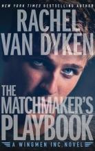 Van Dyken, Rachel The Matchmaker`s Playbook