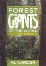 Carder, A. Forest Giants of the World