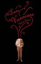 Colistro, Vincent Late Victorians