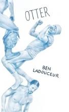 Ladouceur, Ben Otter