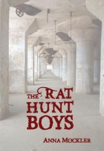 Mockler, Anna The Rat Hunt Boys