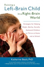 Katherine Beals Raising a Left-Brain Child in a Right-Brain World