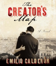 Calderon, Emilio The Creator`s Map