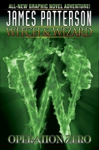 Patterson, James,   Naraghi, Dara Witch & Wizard 2