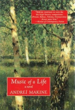 Makine, Andrei Music of a Life