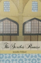 Pollard, Jennifer The Scribe`s Promise