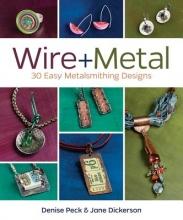 Denise Peck,   Jane Dickerson Wire + Metal