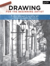 Gabriel M. Martin Drawing for the Beginning Artist