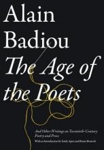 Badiou, Alain The Age of the Poets
