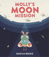 Beedie, Duncan Molly`s Moon Mission