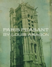 Aragon, Louis,   Taylor, Simon Watson Paris Peasant