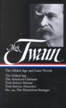 Twain, Mark The Gilded Age and Later Novels