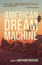 Specktor, Matthew American Dream Machine