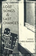 Ransick, Chris Lost Songs & Last Chances